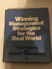Winning Management Strategies for the Real World (Tom Peters and Robert Townsend