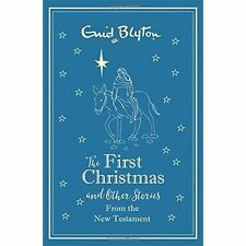 The First Christmas and Other Bible Stories: New Testament by Enid Blyton (Hardback, 2016)