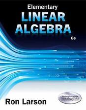 Elementary Linear Algebra (US HARDCOVER STUDENT 8/E; ISBN-13: 9781305658004)