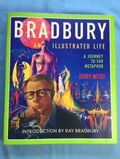 BRADBURY. AN ILLUSTRATED LIFE - SIGNED BY RAY BRADBURY