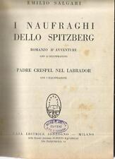 SALGARI  I NAUFRAGHI DELLO SPITZBERG 1929