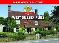 A Boot Up West Sussex Pubs by Philip Christian (Hardback, 2015)