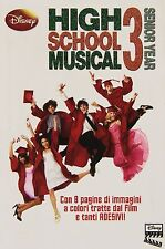 High School Musical 3. Con adhésifs - Disney Livres - Livre nouveau dans offre