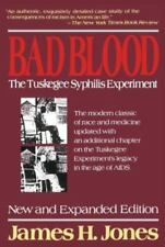 Bad Blood : The Tuskegee Syphilis Experiment by James H. Jones (1992,...
