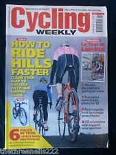 CYCLING WEEKLY - RIDE HILLS FASTER - FEB 4 2006