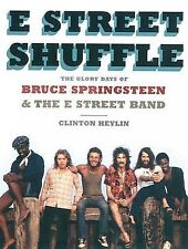 NEW E Street Shuffle: The Glory Days of Bruce Springsteen and the E Street Band