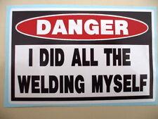 FUNNY WELDER WELDING MIG TIG WIRE HELMET ELECTRODE STICKER DECAL WELD MYSELF 225