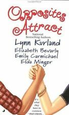 Opposites Attract Lynn Kurland Elizabeth Bevarly Emily Carmichael Elda Minger (2