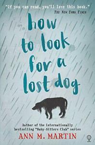 How To Look For A Pierde Perro Por Ann M. Martin,Nuevo Libro,Libre & ,( Braguita