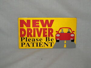LOT of 3 - New Driver, Please be Patient CAR MAGNET Bumper stickers L@@K