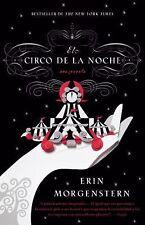 El Circo de la Noche = The Night Circus (Paperback or Softback)