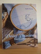 ++ Point Passion * Broderie au point de croix * Sophie Choussy