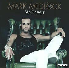 MARK MEDLOCK - Mr Lonely - Re-Edition
