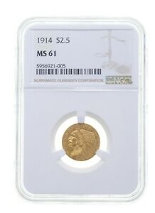 MS61 1914 $2.50 Indian Head Gold Quarter Eagle - Graded NGC *4098