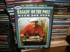 BAGGIN ON THE POLE,WITH BOB NUDD,THE COMPLETE ANGLER