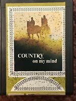 Country On My Mind Country And Western 8 Track, see pictures for content