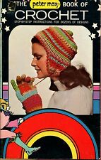 The Peter Max book of crochet (Pyramid gift edition 9297-345)