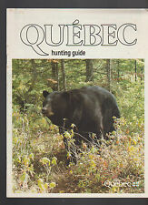 Quebec Hunting Guide 1985 Tourist Ministry Canada