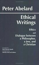Hackett Classics: Ethical Writings : Ethics and Dialogue Between a...