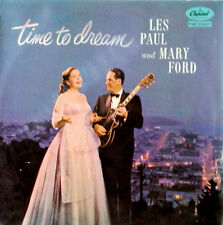 LES PAUL & MARY FORD - TIME TO DREAM - CAPITOL LP - U.K. PRESSING