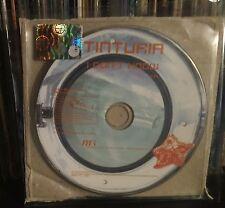 Tinturia-I Don't Know Cd singolo Promo 2008 NM One Track Raro