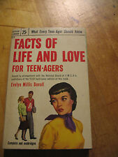 FACTS OF LIFE AND  LOVE FOR TEEN-AGERS  EVELYN MILLIS  DUVALL  PB VINT. 1953