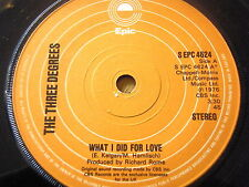 """THE THREE DEGREES - WHAT I DID FOR LOVE  7"""" VINYL"""