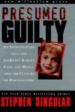 Presumed Guilty: An Investigation into the Jon Benet Ramsey Case, the-ExLibrary