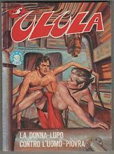 ULULA N.28 LA DONNA-LUPO CONTRO L'UOMO-PIOVRA  giovanni romanini edifumetto 1984