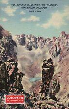 Fair Glacier Hell Hole Region Near Boulder Colorado Mountains Old Linen Postcard