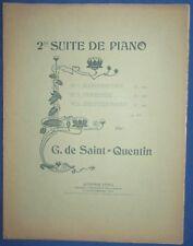 PIANO PARTITION GABRIEL DE SAINT-QUENTIN Op.43 SUITE DE PIANO N°2 IVRESSE 1898