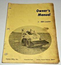 Oakes Mfg Inc L 600 Skid Steer Loader Owners Manual Original Omi Hydra Mac