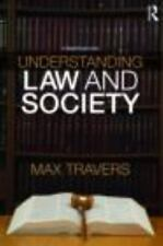 Understanding Law and Society: By Travers, Max