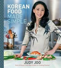 Korean Food Made Simple by Joo, Judy -Hcover