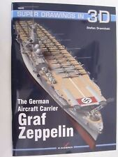 Kagero Book: The German Aircraft Carrier Graf Zeppelin (Super Drawings in 3D)