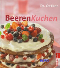 Dr.Oetker + BEERENKUCHEN + Backbuch + Kuchen mit Obst + Ideen + Rezepte + NEU +