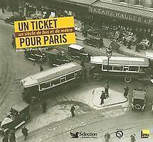 Un ticket pour Paris : Un siècle de bus et de mé... | Book | condition very good