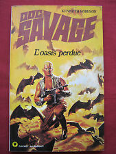 L'OASIS PERDUE - DOC SAVAGE -n° 6 - Kenneth ROBESON - Pocket marabout - 1975