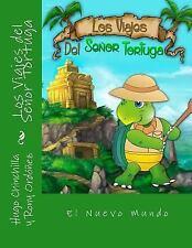 Los Viajes Del Señor Tortuga Ser.: Los Viajes Del Señor Tortuga : El Nuevo...
