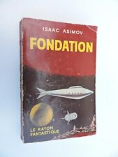 Isaac Asimov Fondation EO en français Gallimard 1957 Le rayon fantastique