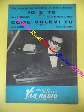 RARO SPARTITO SINGOLO GIUSTO FRANCO Io e te Come volevi tu 1964 VIS no cd lp