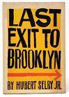 Hubert Selby, Jr / Last Exit to Brooklyn 1964
