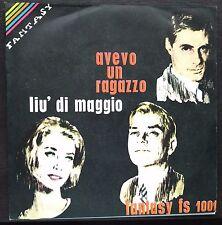 Liù Di Maggio – Avevo Un Ragazzo 45 giri 1964 NM/NM Fantasy (Clan Celentano)