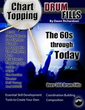 Chart-Topping Drum Fills: The 60s Through Today by Richardson Dawn