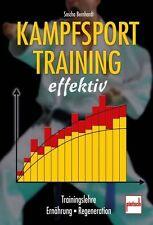 Kampfsporttraining effektiv von Sascha Bernhardt (2011, Taschenbuch)