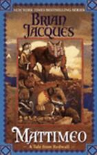 Mattimeo: A Tale From Redwall by Jacques, Brian