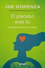 Placebo eres tú. NUEVO. Nacional URGENTE/Internac. económico. AUTOAYUDA