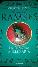Il romanzo di Ramses: La dimora millenaria - Christian Jacq