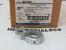 THOMAS + BETTS 1'' BG803 STEEL INSULATED GROUNDING BUSHING NEW IN BOX