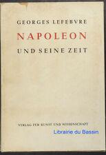 Napoleon und seine Zeit Georges Lefebvre 1955